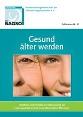 BAGSO_Broschuere_36_Gesund_aelter_werden_Seite_01