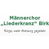 """Männerchor """"Liederkranz"""" Birk 1908 e.V."""