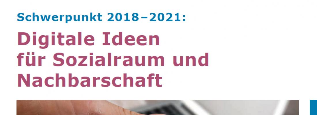 Im Fokus 1/2018: Schwerpunkt 2018-2021 Digitale Ideen für Sozialraum und Nachbarschaft
