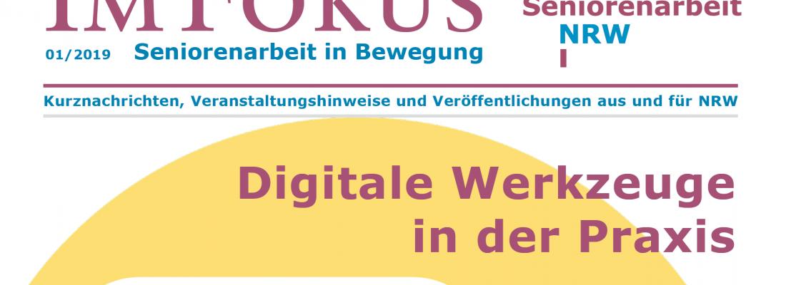Im Fokus 1/2019: Digitale Werkzeuge in der Praxis + Dialogveranstaltungen und Workshops