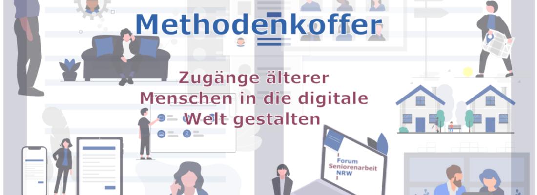 """Methodenkoffer: """"Einfache Zugänge für ältere Menschen in die digitale Welt gestalten"""""""